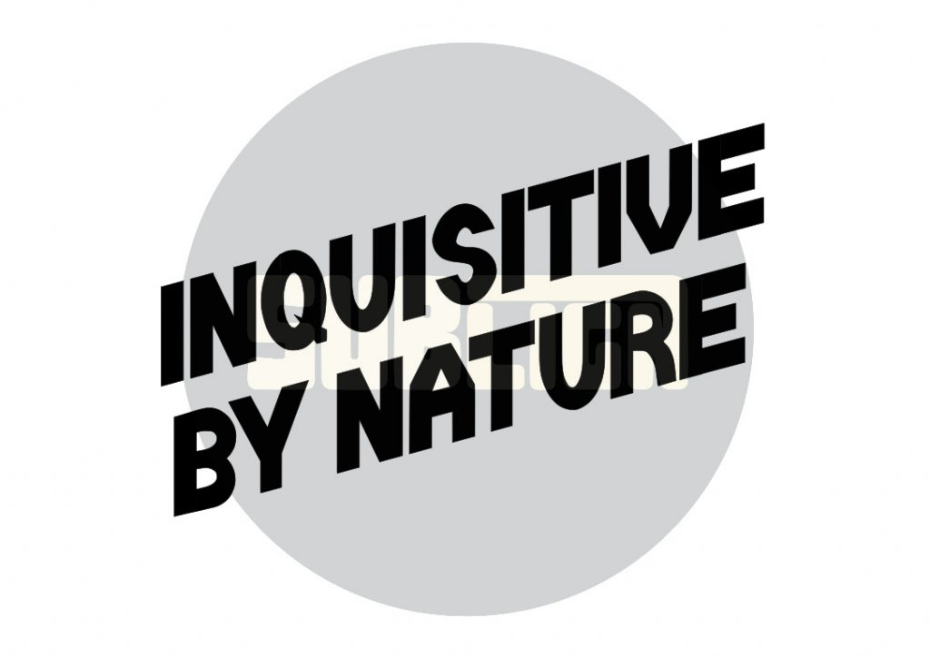 Inquisitive by nature custom lettering