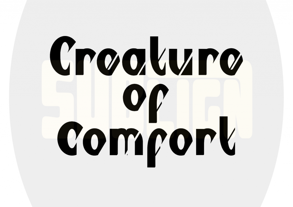 creature of comfort design