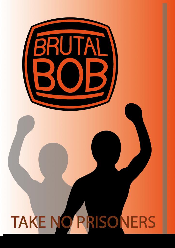 Brutal bob poster design